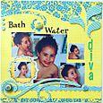 Bath Water Diva